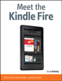 Book Meet the Kindle Fire by Scott McNulty