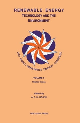 Book Renewable Energy, Technology and the Environment by Sayigh, A. A. M.