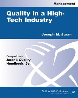 Book Quality in a High-Tech Industry by Juran, Joseph M