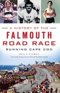 History of the Falmouth Road Race, A 9bd9402a-cd49-4354-854c-bee4b202eb30