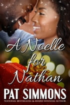 A Noelle for Nathan by Pat Simmons