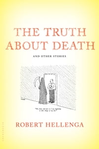 The Truth About Death: And Other Stories