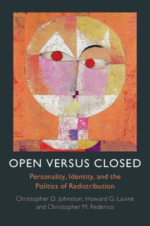 Open versus Closed Personality,  Identity,  and the Politics of Redistribution