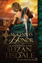 McKenna's Honor: Book Four of The Clan MacDougall Series by Suzan Tisdale