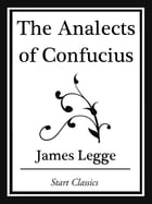 An Analects of Confucius (Start Classics) by James Legge