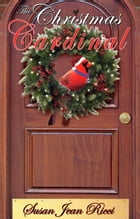 The Christmas Cardinal by Susan Jean Ricci