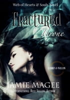 Fractured Thrones: Insight by Jamie Magee