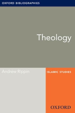 Book Theology: Oxford Bibliographies Online Research Guide by Andrew Rippin
