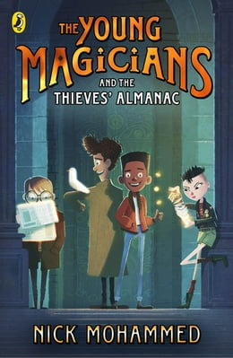 Book The Young Magicians and The Thieves' Almanac by Nick Mohammed