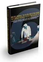 Building Your Network Marketing Affordably by Anonymous
