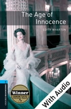 Age of Innocence - With Audio Level 5 Oxford Bookworms Library Cover Image