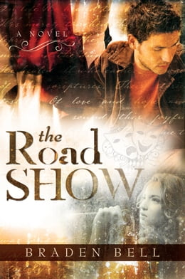 Book The Road Show by Braden Bell