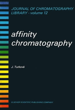 Book Affinity Chromatography by Turková, J.