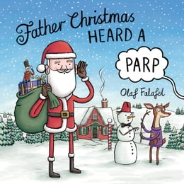 Book Father Christmas Heard a Parp by Olaf Falafel