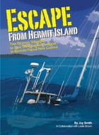 Escape From Hermit Island: Two Women Struggle to Save Their Sunken Sailboat in Remote Papua New…