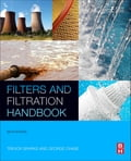 Filters and Filtration Handbook 5f1b6306-5495-4f46-b404-c8186eabe701
