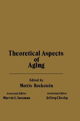 Book Theoretical of Aspects of Aging by Rockstein, Morris