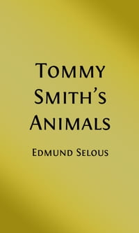 Tommy Smith's Animals (Illustrated)
