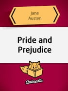 Pride and Prejudice - Illustrated, Annotated Edition by Jane Austen