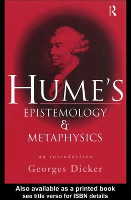 Book Hume's Epistemology and Metaphysics by Dicker, Georges