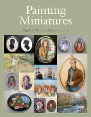 Painting Miniatures by Pauline Denyer-Baker