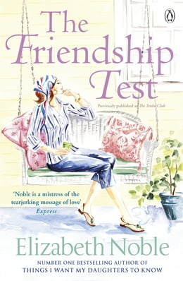 Book The Friendship Test by Elizabeth Noble