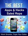 The Best Apps & Hacks for Sales Reps - Work Smarter, Triple Your Sales aa41d844-e9d3-4124-b37c-da93e1dc774c