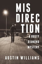 Misdirection by Austin Williams