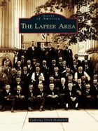 The Lapeer Area by Catherine Ulrich Brakefield