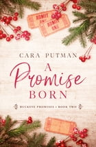 A Promise Born by Cara Putman