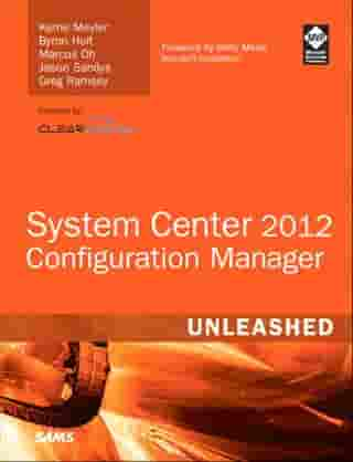 System Center 2012 Configuration Manager (SCCM) Unleashed: Syst Cent Conf Mana 2012 Unl