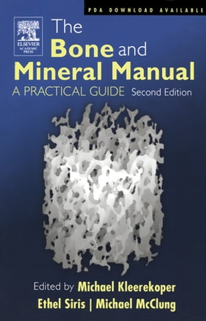 The Bone and Mineral Manual A Practical Guide