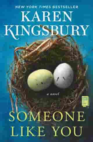 Someone Like You: A Novel by Karen Kingsbury