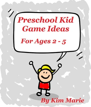 Preschool Kid Game Ideas