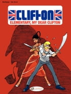 Clifton - Volume 7 - Elementary, my dear Clifton by Bob De Groot