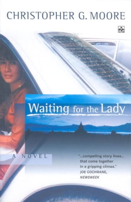 Book Waiting for the Lady by Christopher G. Moore