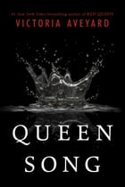Queen Song by Victoria Aveyard
