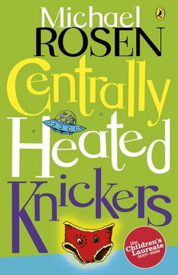 Book Centrally Heated Knickers by Michael Rosen