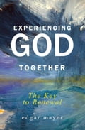 Experiencing God Together d88e731c-3bf1-4af7-8ee0-4a9d19f33fbf