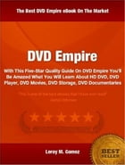DVD Empire: With This Five-Star Quality Guide On DVD Empire You'll Be Amazed What You Will Learn About HD DVD, D by Leroy Gomez