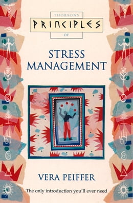 Book Stress Management: The only introduction you'll ever need (Principles of) by Vera Peiffer