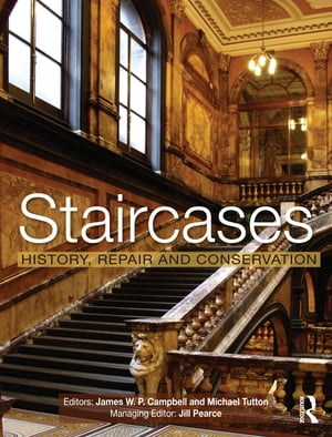 Staircases History,  Repair and Conservation