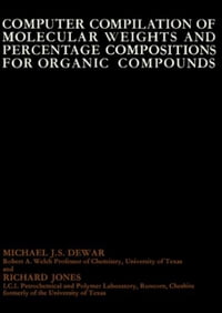 Computer Compilation of Molecular Weights and Percentage Compositions for Organic Compounds
