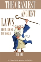 The Craziest Ancient Laws From Around the World by alex trostanetskiy