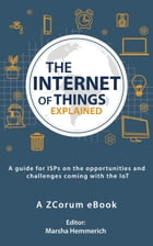 The Internet of Things Explained by ZCorum