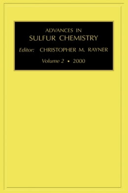 Book Advances in Sulfur Chemistry by Rayner, C. M.