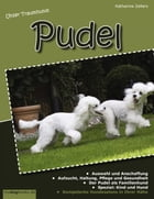 Unser Traumhund: Pudel by Katharina Zellers