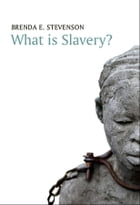 What is Slavery?