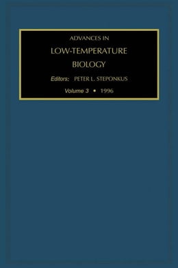 Book Advances in Low-Temperature Biology by Steponkus, P.L.