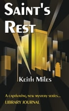 Saint's Rest by Keith Miles